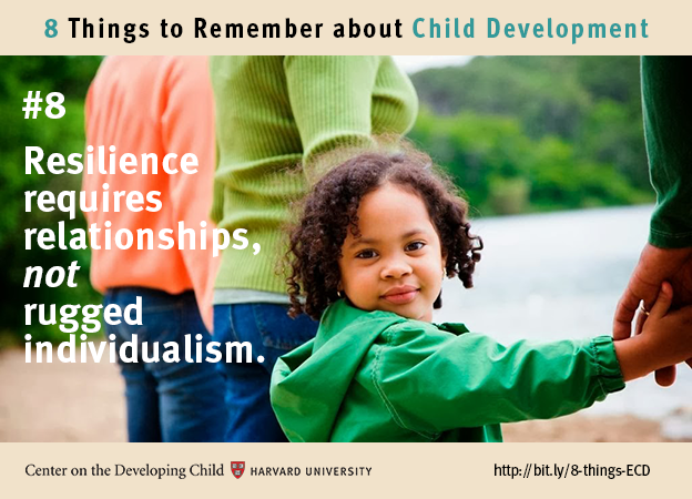 Number 8: Resilience requires relationships, not rugged individualism.