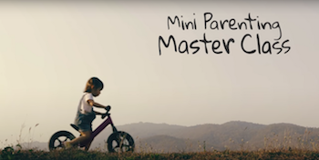 "Child riding bike with the words ""Mini Parenting Master Class"" on the image"